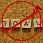 Why I don't believe in setting goals